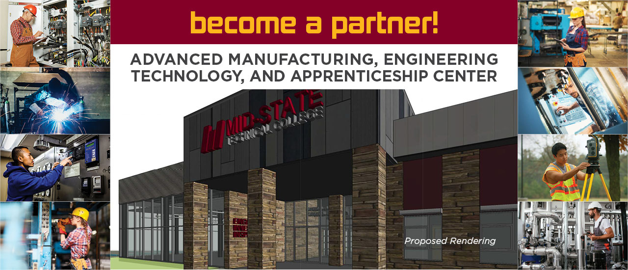 Rendering of new building along with 8 images to the left and right of people working in various manufacturing, engineering, and apprenticehip careers. Text reads become a partner! Advanced Manufacturing, Engineering Technology, And Apprenticeship Center