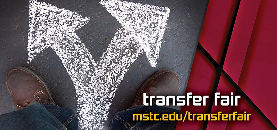 "A person's feet in front of a chalk drawing on pavement with arrows pointing in different directions. Text reads, ""Transfer Fair mstc.edu/transferfair."""
