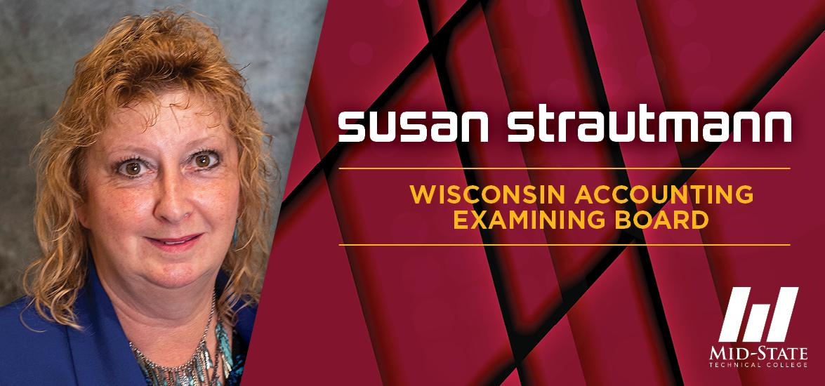 "Susan Strautmann headshot with the text, ""Susan Strautmann, Wisconsin Accounting Examining Board"""
